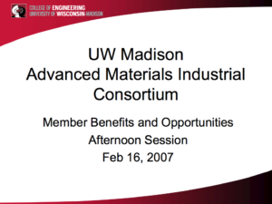 UW Madison Advanced Materials Industrial Consortium Powerpoint